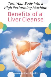 benefits of a liver cleanse