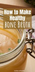 how to make healthy bone broth