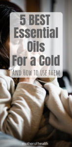 Best Essential Oils for a cold