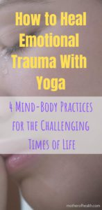 how to heal emotional trauma with yoga