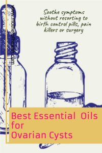essential oils for ovarian cysts