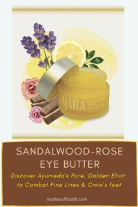 sandalwood rose eye butter
